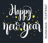 happy new year unique hand... | Shutterstock .eps vector #711976567
