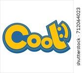 comic cool logo | Shutterstock .eps vector #712064023