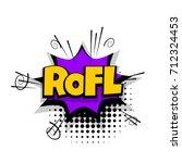 rofl  lol  funny lettering.... | Shutterstock .eps vector #712324453
