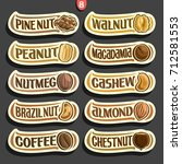 vector set of nuts labels with... | Shutterstock .eps vector #712581553