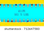 vector illustration of welcome... | Shutterstock .eps vector #712647583