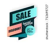 sale banner design. vector... | Shutterstock .eps vector #712695727