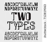 two types of font   full and... | Shutterstock .eps vector #712819063