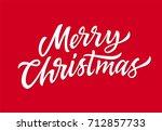 merry christmas   vector hand... | Shutterstock .eps vector #712857733