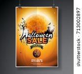 halloween sale vector poster... | Shutterstock .eps vector #713002897