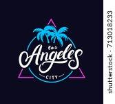 set of los angeles hand written ... | Shutterstock . vector #713018233