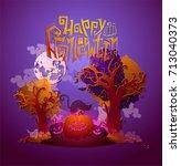 happy halloween magic... | Shutterstock .eps vector #713040373