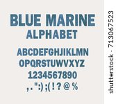 blue marine alphabet. simple... | Shutterstock .eps vector #713067523