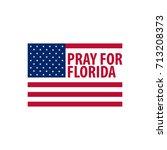 pray for florida. hurricane... | Shutterstock .eps vector #713208373