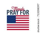 pray for florida. hurricane... | Shutterstock .eps vector #713208397
