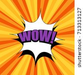 comic book composition with wow ...   Shutterstock .eps vector #713313127