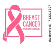 pink ribbon  breast cancer... | Shutterstock .eps vector #713315827