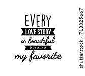 valentine's day calligraphy. | Shutterstock .eps vector #713325667