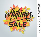 autumn sale. bright abstract...   Shutterstock .eps vector #713617867