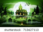 halloween night background with ... | Shutterstock .eps vector #713627113