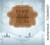 christmas background with retro ... | Shutterstock . vector #713630437