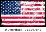 grunge american flag.vector... | Shutterstock .eps vector #713647843