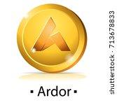 ardor. gold coin with...   Shutterstock .eps vector #713678833