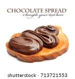 bread with chocolate spread...   Shutterstock . vector #713721553