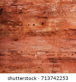 the texture of the wood.... | Shutterstock . vector #713742253