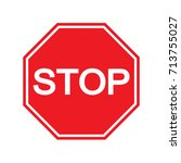 red stop sign isolated on white ... | Shutterstock .eps vector #713755027