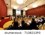 blurry image in conference room.... | Shutterstock . vector #713821393