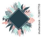 tropical leaves. vector ... | Shutterstock .eps vector #713857753