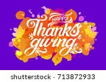 happy thanksgiving beautiful... | Shutterstock .eps vector #713872933
