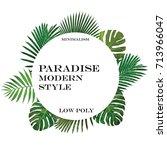 polygonal green summer tropical ... | Shutterstock .eps vector #713966047