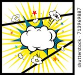 comic book. explosion cloud | Shutterstock .eps vector #713969887