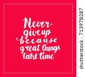 motivation hand lettering... | Shutterstock .eps vector #713978287