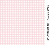 cute pink gingham pattern | Shutterstock .eps vector #713981983