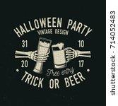 halloween party. trick or beer. ...   Shutterstock .eps vector #714052483