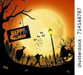 halloween night with pumpkins... | Shutterstock . vector #714168787