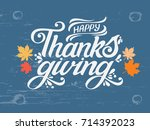 happy thanksgiving beautiful... | Shutterstock .eps vector #714392023