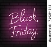 black friday. neon script... | Shutterstock .eps vector #714394843