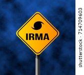 road sign of hurricane irma  3d ... | Shutterstock .eps vector #714709603