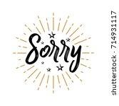 sorry   fireworks   lettering ... | Shutterstock .eps vector #714931117