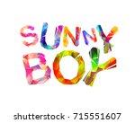 sunny boy. vector inscription...   Shutterstock .eps vector #715551607