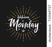 welcome monday   fireworks  ... | Shutterstock .eps vector #715569727