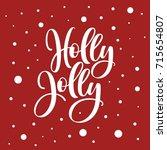 holly jolly. lettering vector...   Shutterstock .eps vector #715654807