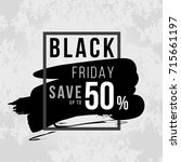 black friday banner with  black ... | Shutterstock .eps vector #715661197