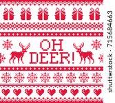 oh deer red pattern  christmas... | Shutterstock .eps vector #715684663