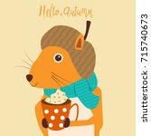 squirrel with a cup of warm... | Shutterstock .eps vector #715740673