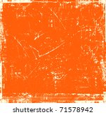 scratch orange background | Shutterstock . vector #71578942