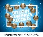 new bitcoin price record...   Shutterstock . vector #715878793