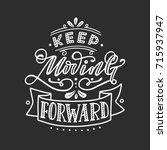keep moving forward. hand... | Shutterstock .eps vector #715937947