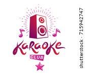 karaoke club vector emblem... | Shutterstock .eps vector #715942747