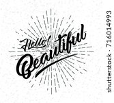 hello beautiful handwritten... | Shutterstock .eps vector #716014993