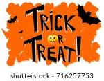 halloween   trick or treat  | Shutterstock . vector #716257753